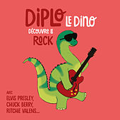 Diplo le Dino découvre le rock by Various Artists