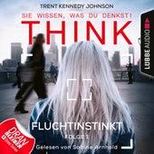 Think: Sie wissen, was du denkst!, Folge 1: Fluchtinstinkt von Trent Kennedy Johnson