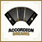 Accordion Dreams by Various Artists