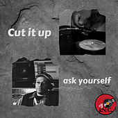Cut it up by DJ I.N.C.
