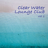 Clear Water Lounge Club von Various