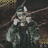 Real Freestyle 1999 by Orochi