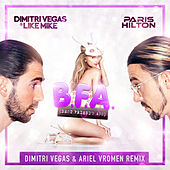 Best Friend's Ass (Dimitri Vegas & Ariel Vromen Remix) de Dimitri Vegas & Like Mike