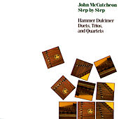 Step By Step: Hammer Dulcimer Duets, Trios, And Quartets de John McCutcheon