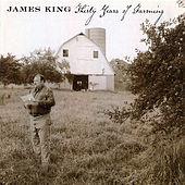 Thirty Years Of Farming de James King