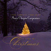 Come Darkness, Come Light: Twelve Songs Of Christmas de Mary Chapin Carpenter