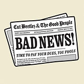 Bad News by Cut Beetlez
