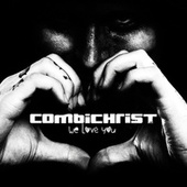 We Love You (Deluxe Edition) by Combichrist