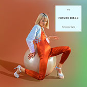 Future Disco: Technicolour Nights (DJ Mix) by Various Artists