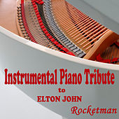 Instrumental Piano Tribute to Elton John: Rocketman by Steven C