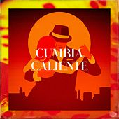Cumbia Caliente de Various Artists