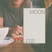 No Less by Moon