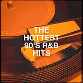 The Hottest 90's R&b Hits by Various Artists