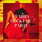 Cumbia Cocktail Party de Various Artists