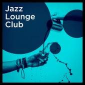 Jazz Lounge Club de Various Artists