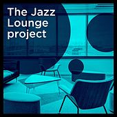 The Jazz Lounge Project de Various Artists