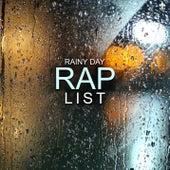 Rainy Day Rap List by Various Artists