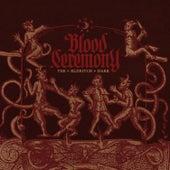 The Eldritch Dark de Blood Ceremony