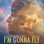 I'm Gonna Fly (From