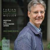 Fabian Müller: Works for String Orchestra von Zurich Chamber Orchestra