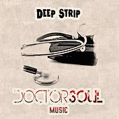 Deep Strip by Dr.Soul