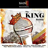 The King Riddim von Birchill