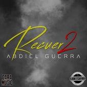 Recuer2 von Abdiel Guerra