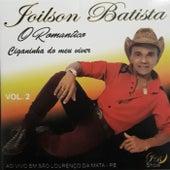 Ciganinha do Meu Viver, Vol. 2 (Ao Vivo) by Joilson Batista