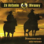 Demoremo Mais Nóis Vortemo by Zé Antonio