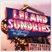 Pray Through Gritted Teeth de Leland Sundries