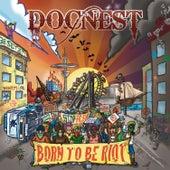 Born To Be Riot von Docnest
