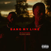 Bang My Line de Blaq Tuxedo