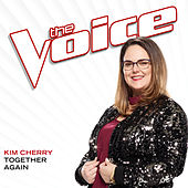 Together Again (The Voice Performance) by Kim Cherry