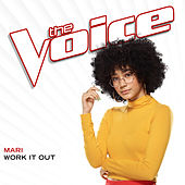 Work It Out (The Voice Performance) von Mari