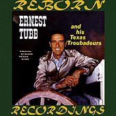 Ernest Tubb And His Texas Troubadours (HD Remastered) by Ernest Tubb