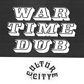 War Time Dub, Culture City (feat. Lil Ugly Mane) by Culture Abuse