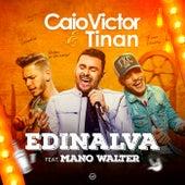 Edinalva von Caio Victor e Tinan