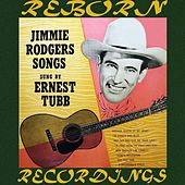 Jimmie Rodgers Songs (HD Remastered) by Ernest Tubb