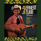 My Pick of the Hits (HD Remastered) by Ernest Tubb