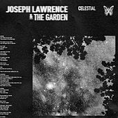 Celestial by Joseph Lawrence and The Garden