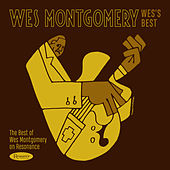 Wes's Best: The Best of Wes Montgomery on Resonance by Wes Montgomery