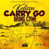 Carry Go Bring Come de Kelissa