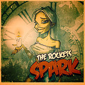 Spark by The Rockets