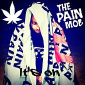 It's On by the Pain Mob