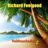 Rakkauslaulut 2 de Richard Feelgood