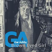 Brown Eyed Girl von Gar Ashby
