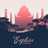 Explore India - Chillout Music in Indian Style 2019 von Chillout Café
