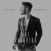 Gente Normal by Joe Blandino