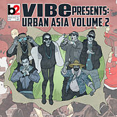 Vibe Presents: Urban Asia, Vol. 2 de Various Artists
