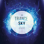 Trance Sky 2019 by Various Artists